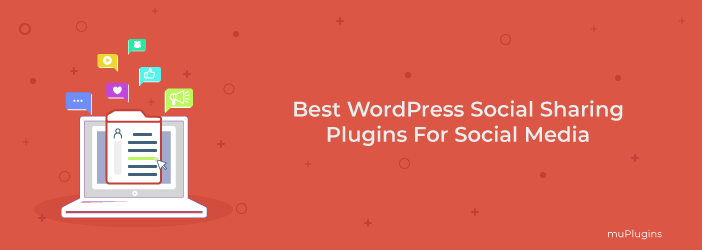Best WordPress Social Sharing Plugins, WordPress Social Sharing Plugins